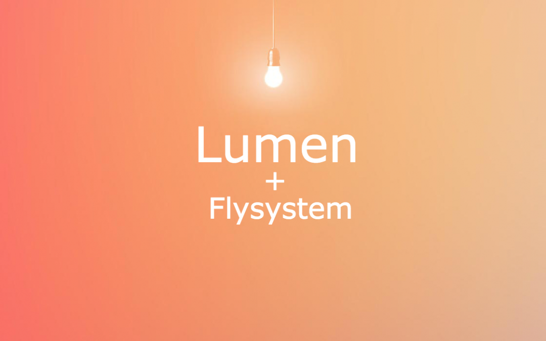 How To Integrate Flysystem With Lumen Framework